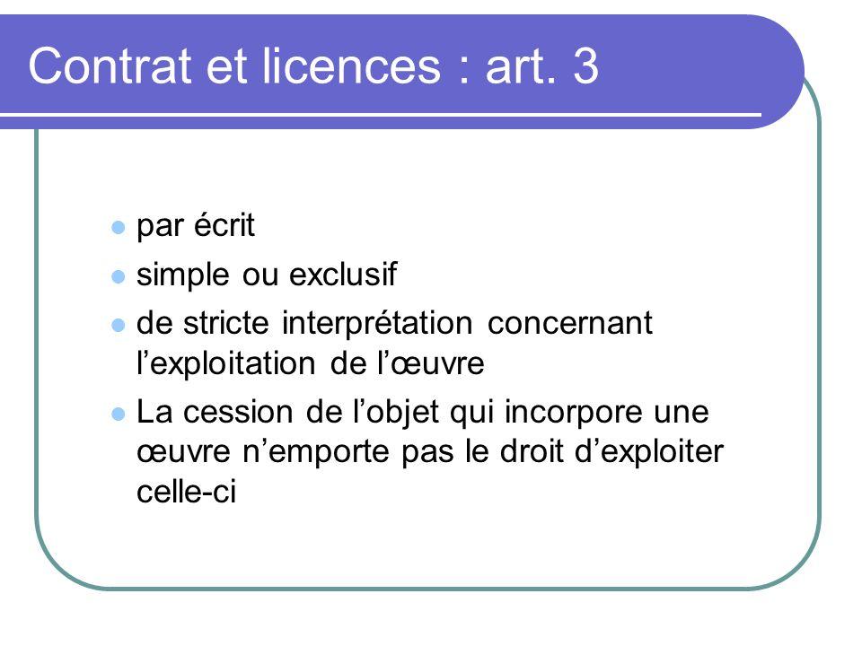 Contrat et licences : art. 3