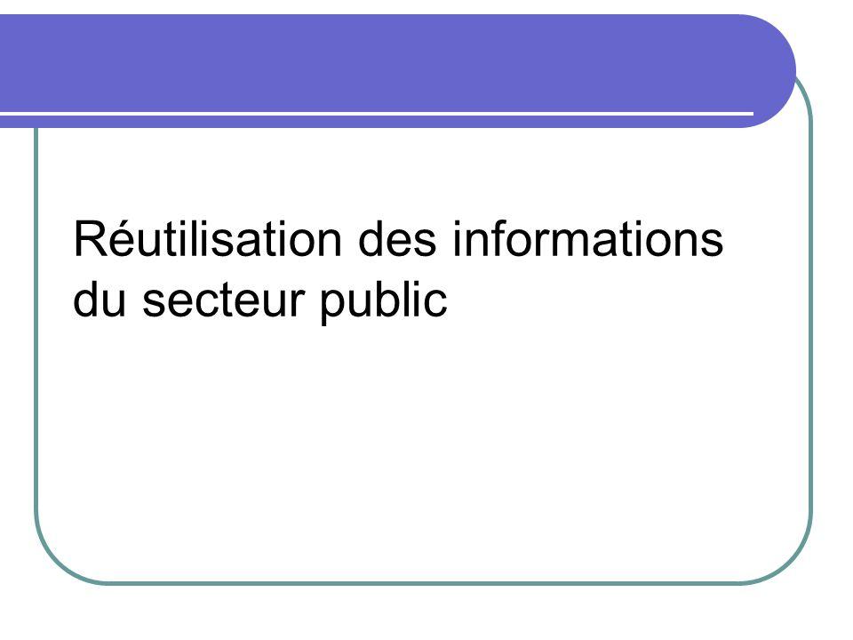 Réutilisation des informations du secteur public