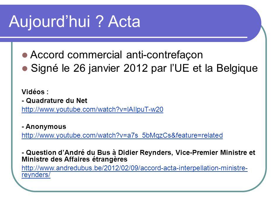 Aujourd'hui Acta Accord commercial anti-contrefaçon