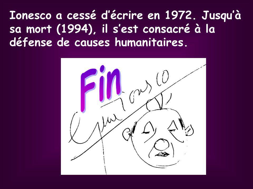 Ionesco a cessé d'écrire en 1972