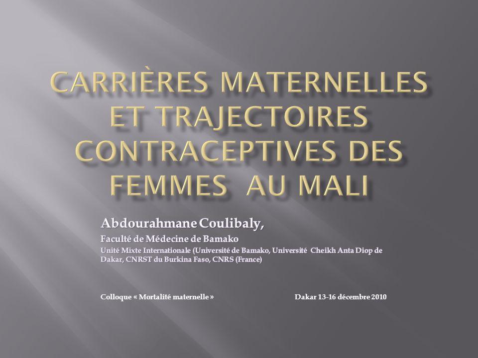 Carrières maternelles et trajectoires contraceptives des femmes AU MALI