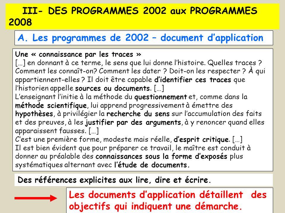 III- DES PROGRAMMES 2002 aux PROGRAMMES 2008