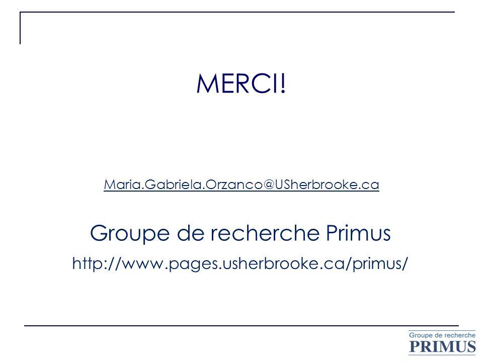 MERCI! Groupe de recherche Primus