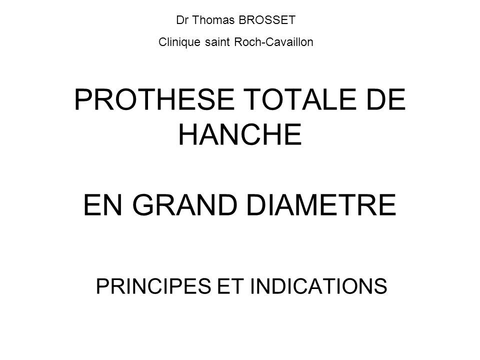 PROTHESE TOTALE DE HANCHE EN GRAND DIAMETRE