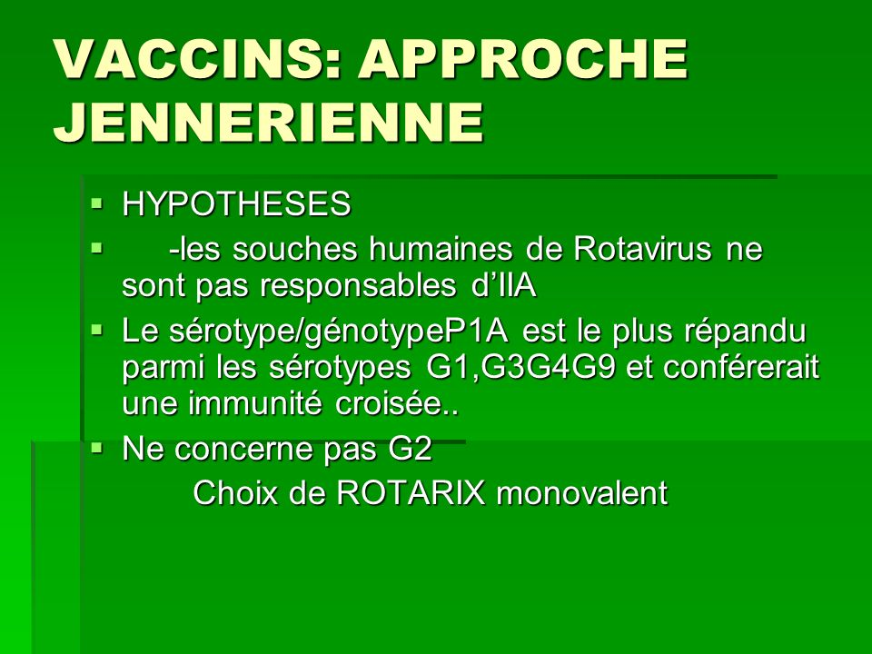 VACCINS: APPROCHE JENNERIENNE