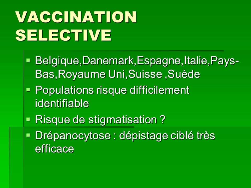 VACCINATION SELECTIVE