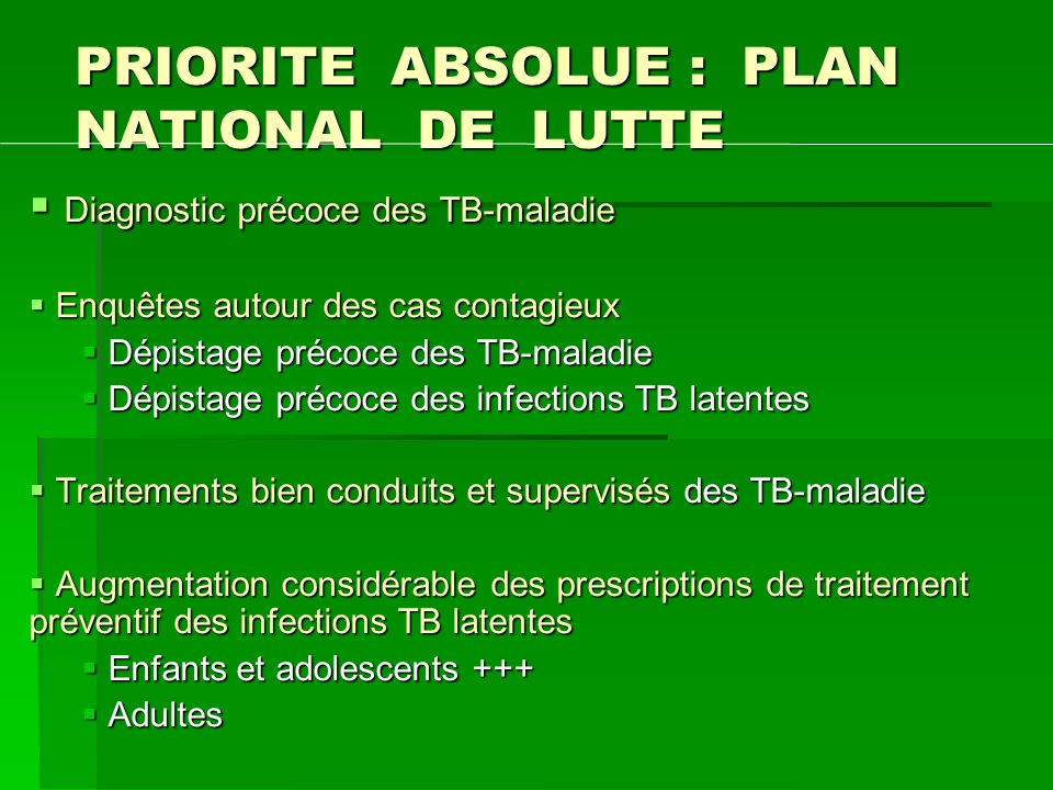 PRIORITE ABSOLUE : PLAN NATIONAL DE LUTTE