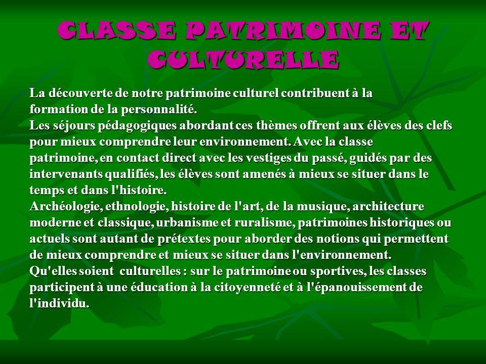 CLASSE PATRIMOINE ET CULTURELLE