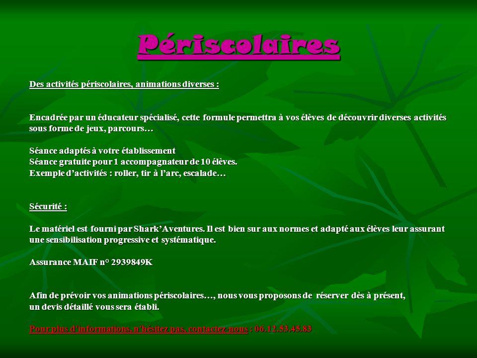 Périscolaires Des activités périscolaires, animations diverses :