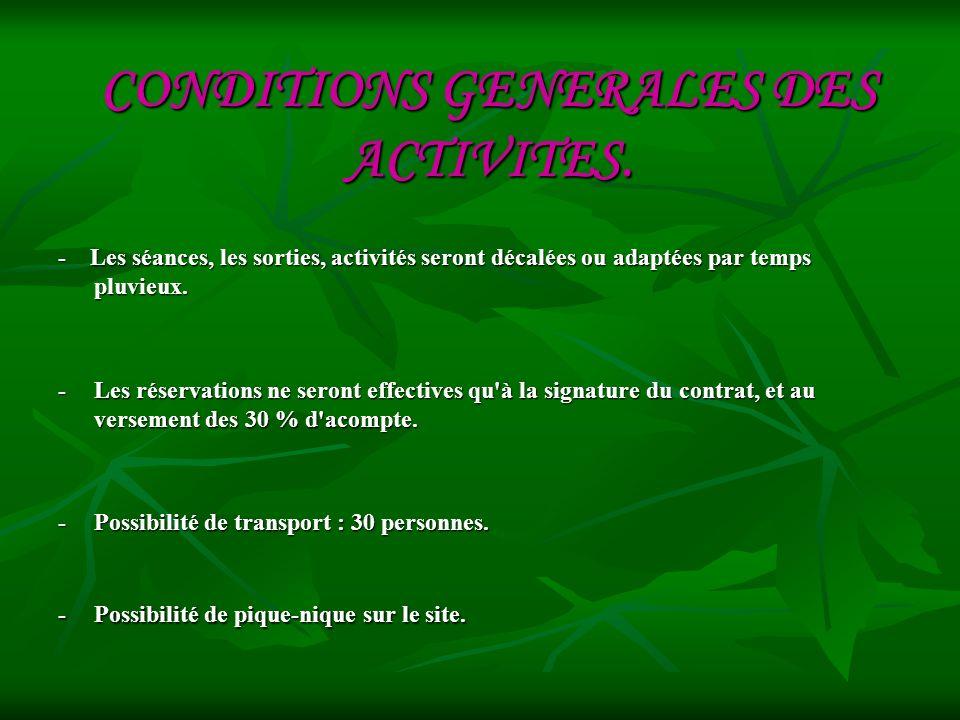 CONDITIONS GENERALES DES ACTIVITES.