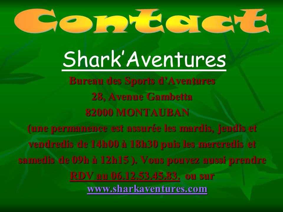 Shark'Aventures Contact Bureau des Sports d'Aventures
