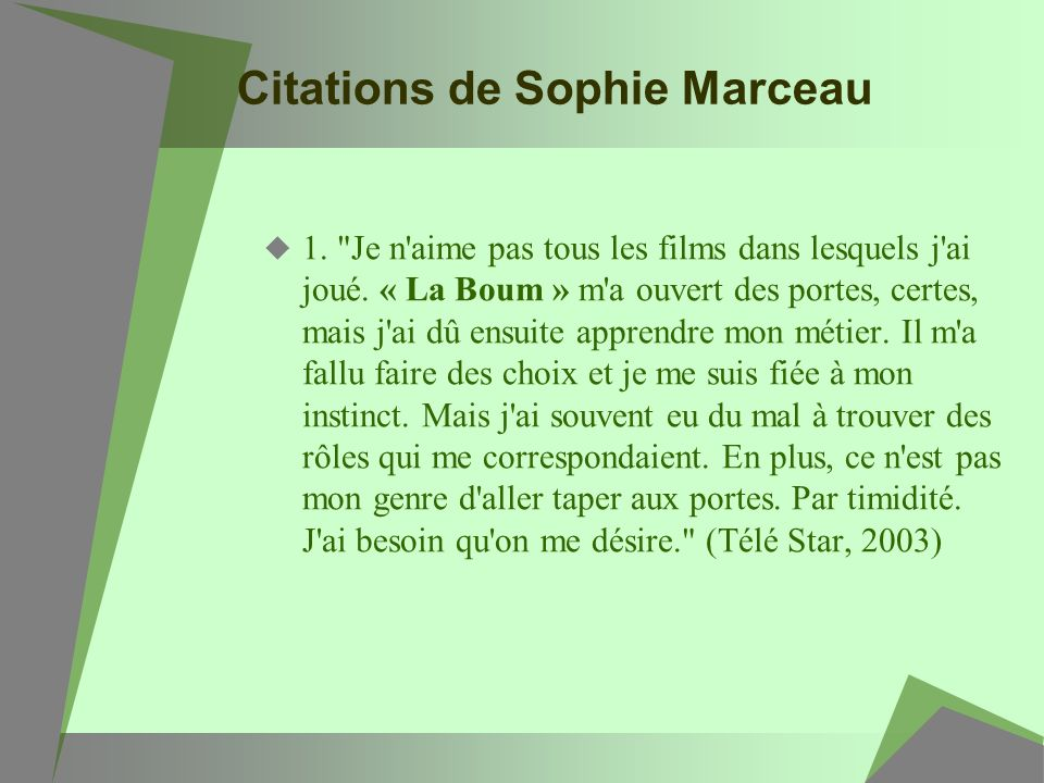 Citations de Sophie Marceau