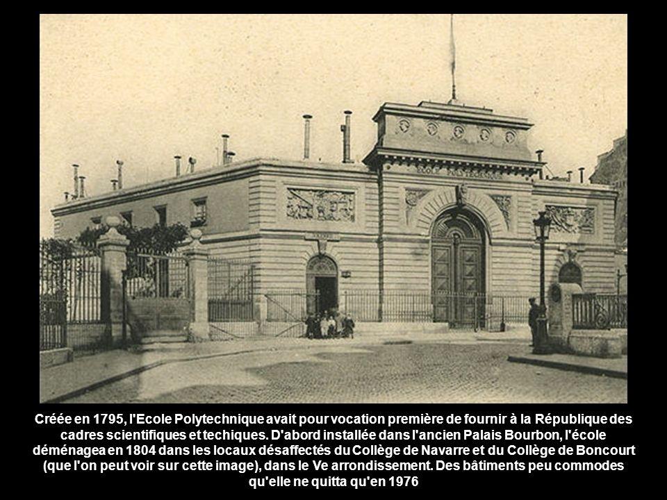 Créée en 1795, l Ecole Polytechnique avait pour vocation première de fournir à la République des cadres scientifiques et techiques.