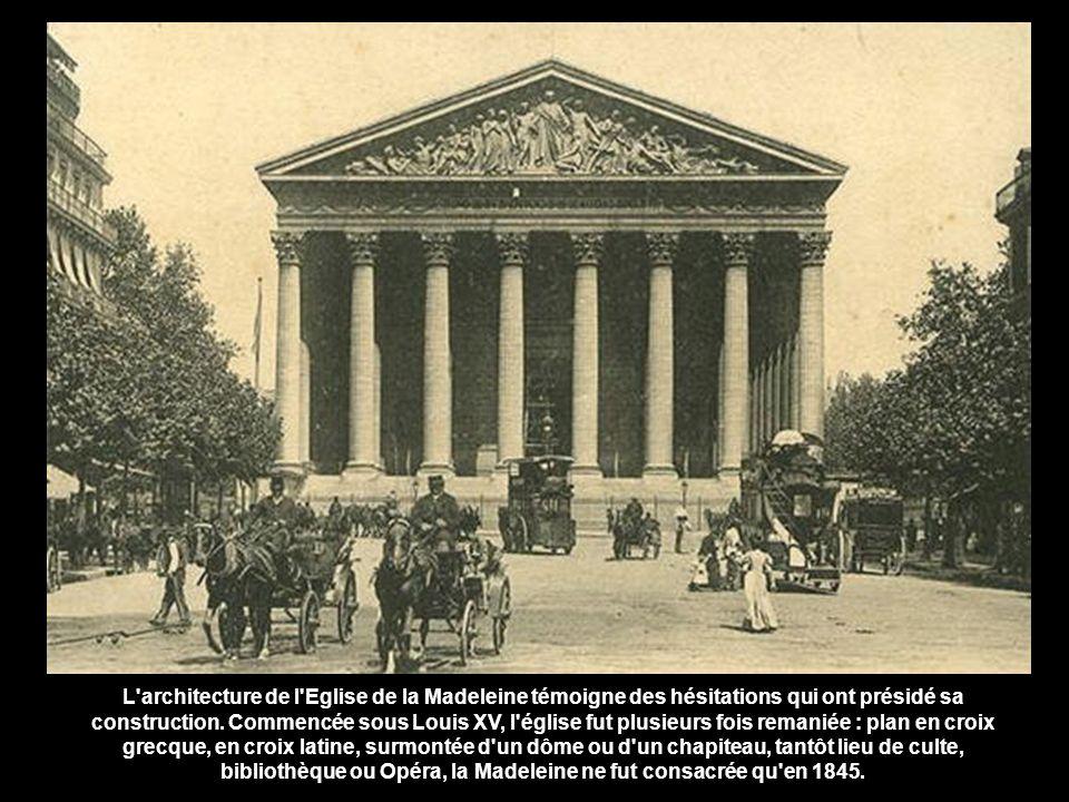L architecture de l Eglise de la Madeleine témoigne des hésitations qui ont présidé sa construction.