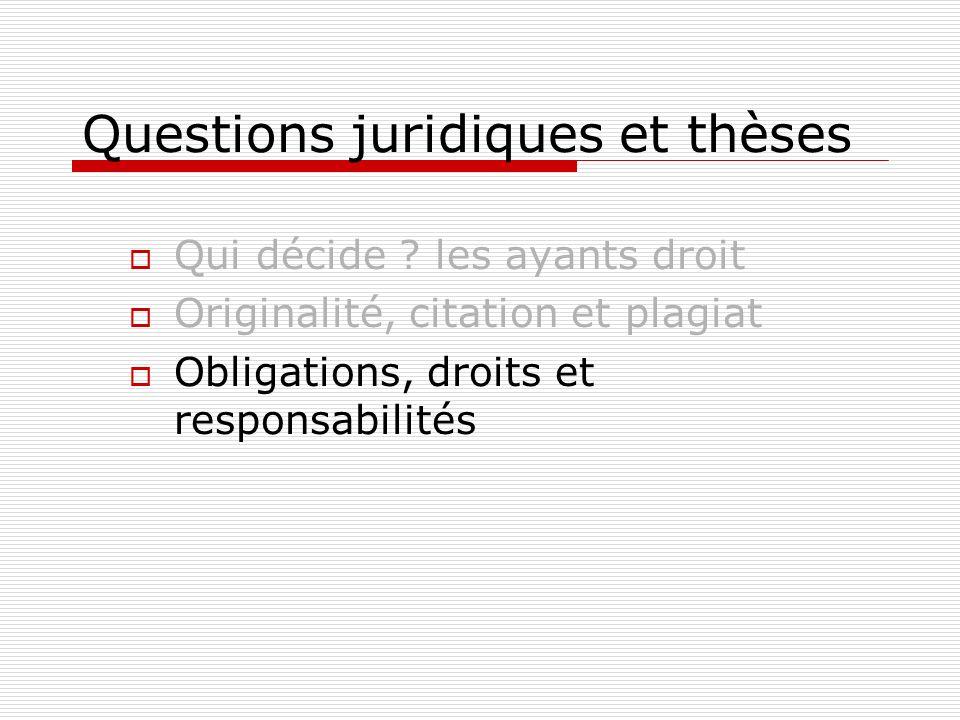 Questions juridiques et thèses