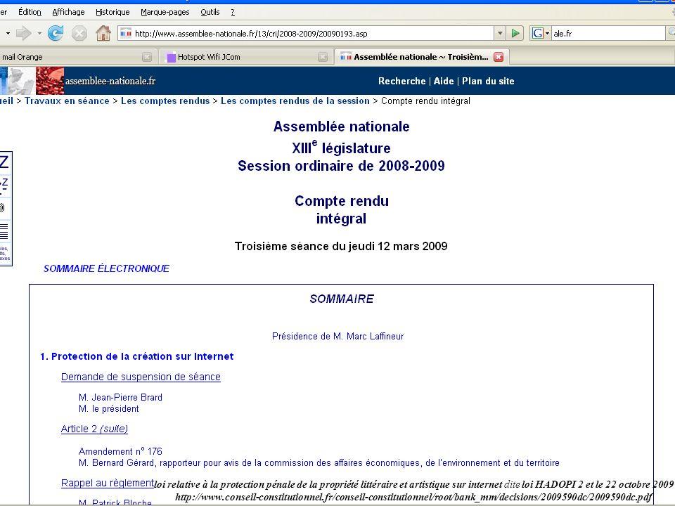 loi relative à la protection pénale de la propriété littéraire et artistique sur internet dite loi HADOPI 2 et le 22 octobre 2009