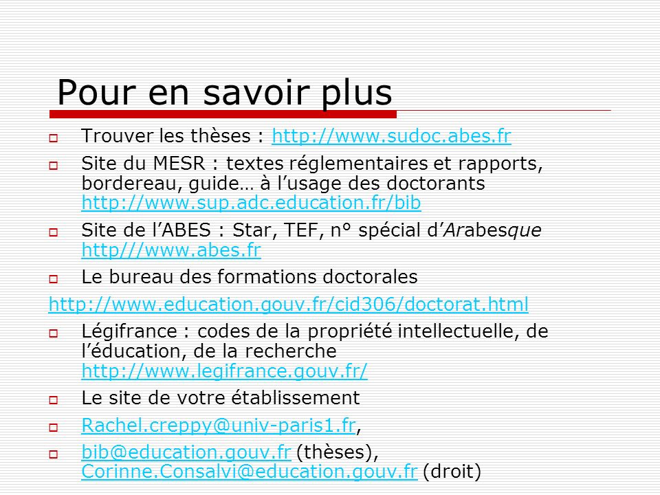 Pour en savoir plus Trouver les thèses : http://www.sudoc.abes.fr
