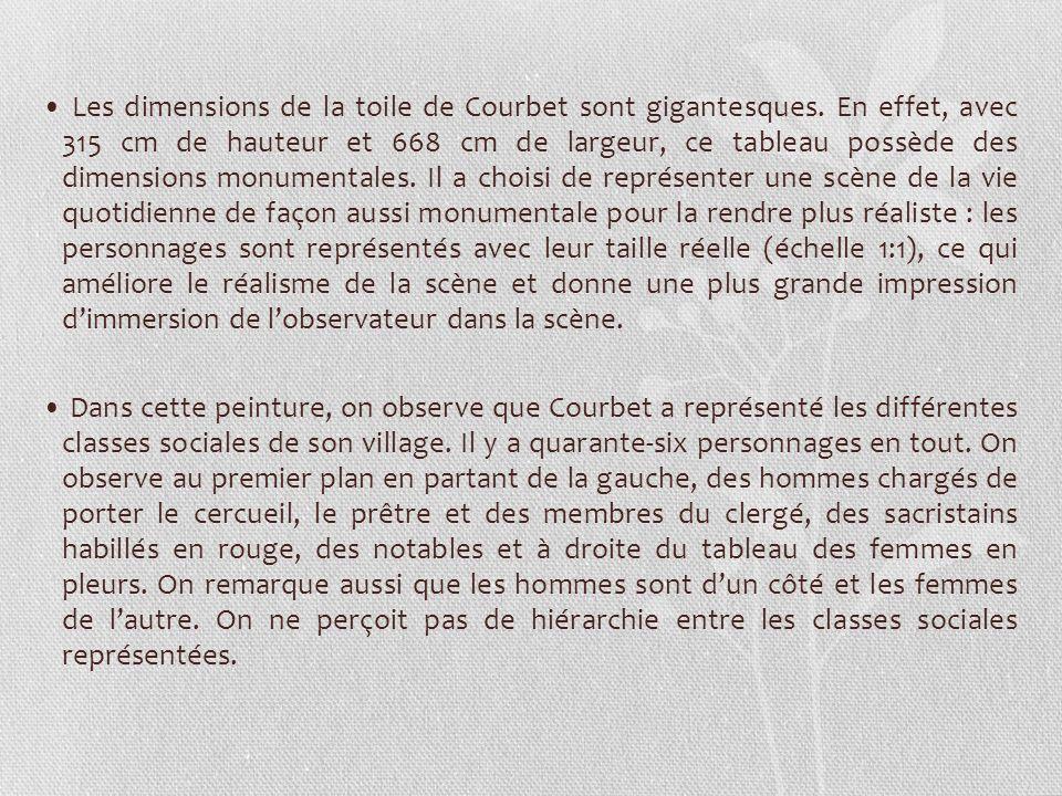 • Les dimensions de la toile de Courbet sont gigantesques