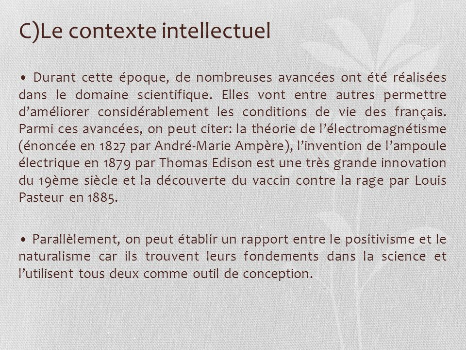 C)Le contexte intellectuel