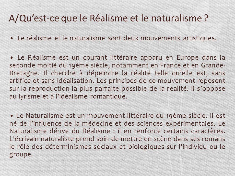 A/Qu'est-ce que le Réalisme et le naturalisme