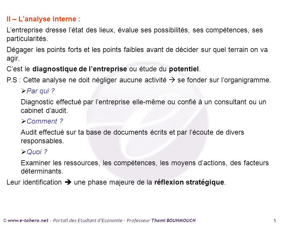 II – L'analyse interne :