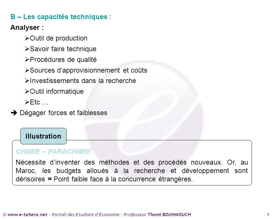 B – Les capacités techniques :