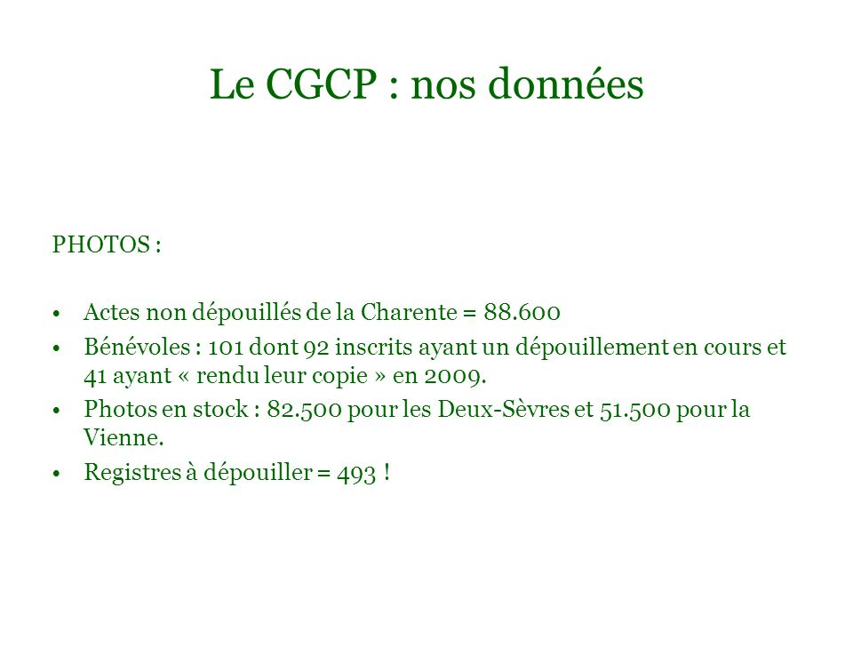 Le CGCP : nos données PHOTOS :