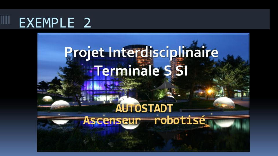 Projet Interdisciplinaire Terminale S SI