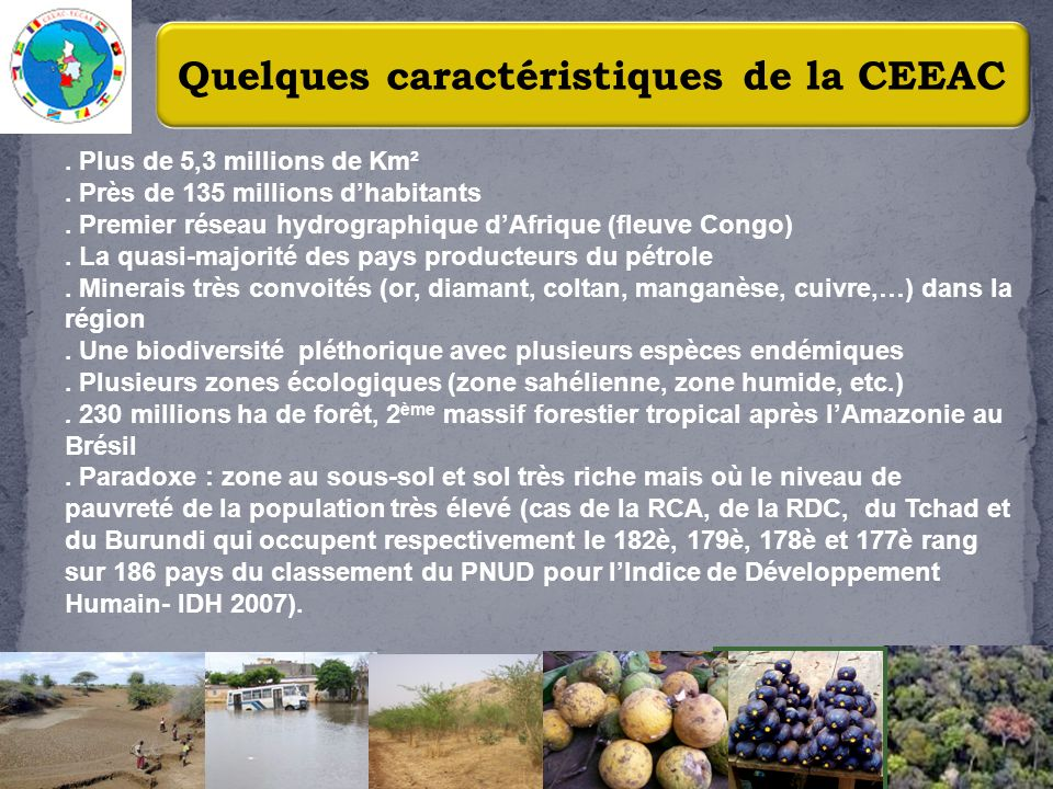 Quelques caractéristiques de la CEEAC