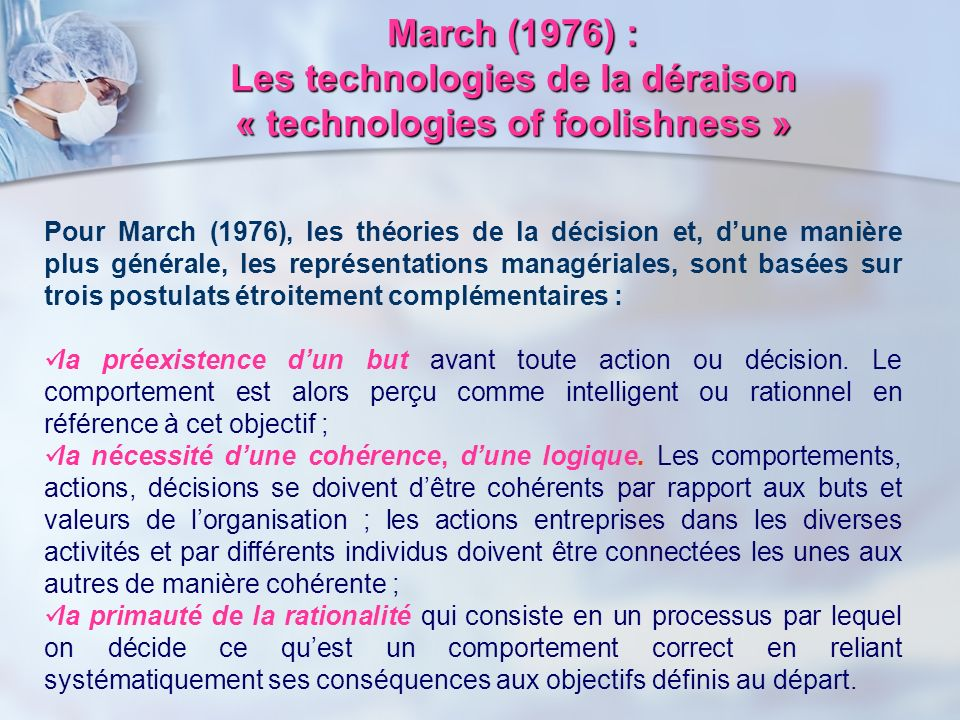March (1976) : Les technologies de la déraison « technologies of foolishness »