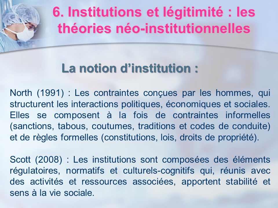 6. Institutions et légitimité : les théories néo-institutionnelles