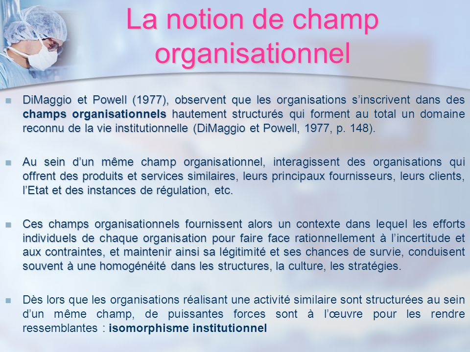 La notion de champ organisationnel