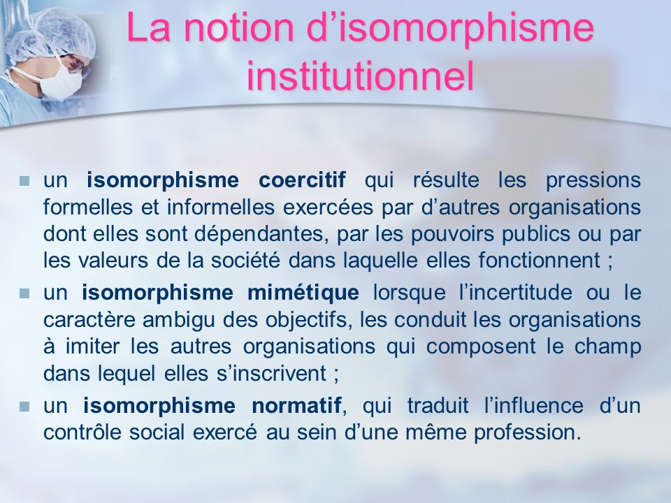 La notion d'isomorphisme institutionnel