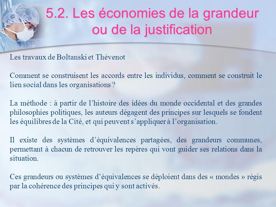 5.2. Les économies de la grandeur ou de la justification