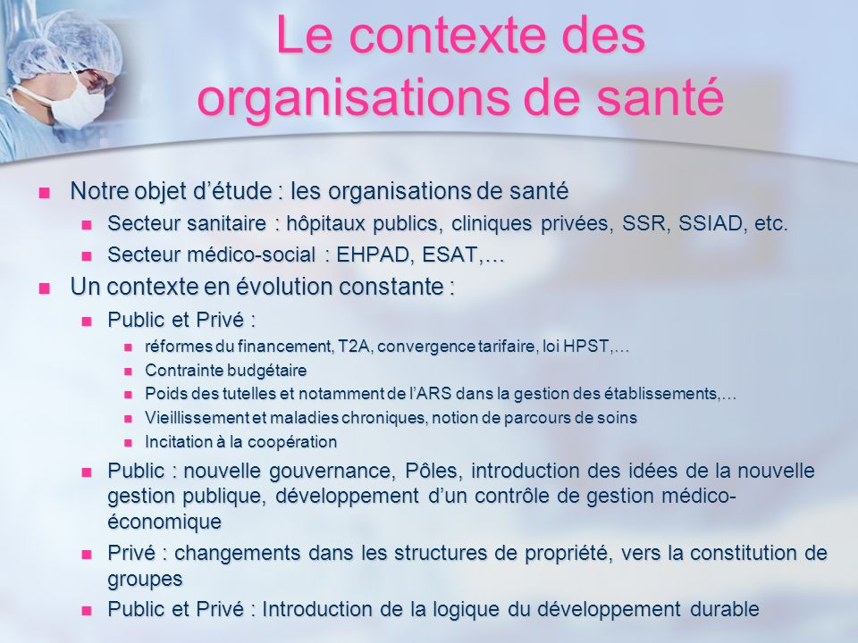 Le contexte des organisations de santé