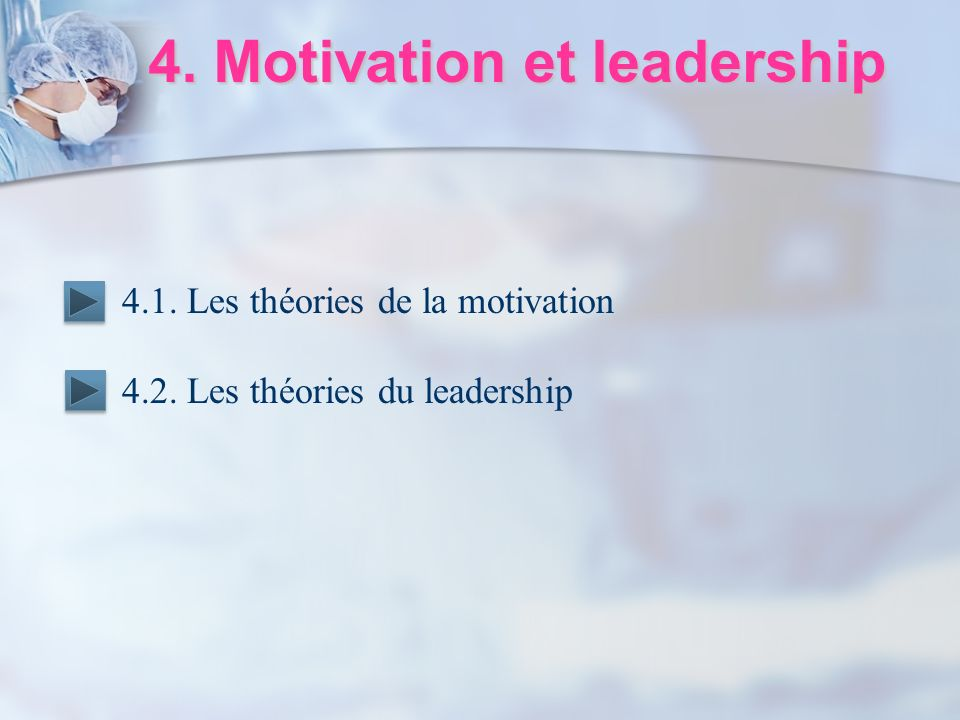 4. Motivation et leadership