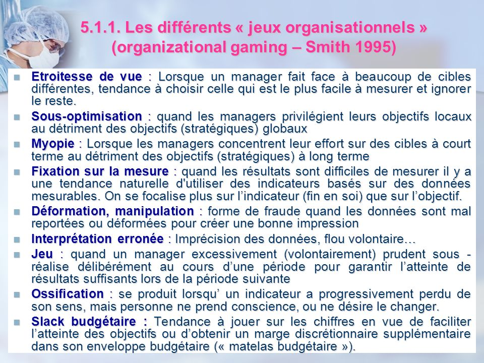 5.1.1. Les différents « jeux organisationnels » (organizational gaming – Smith 1995)