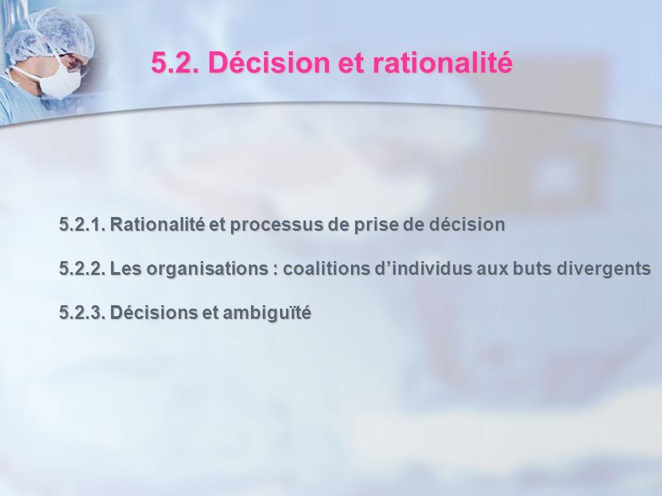 5.2. Décision et rationalité