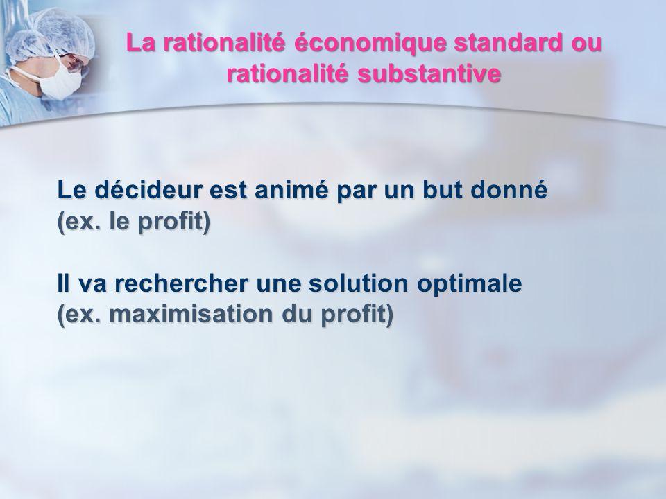 La rationalité économique standard ou rationalité substantive