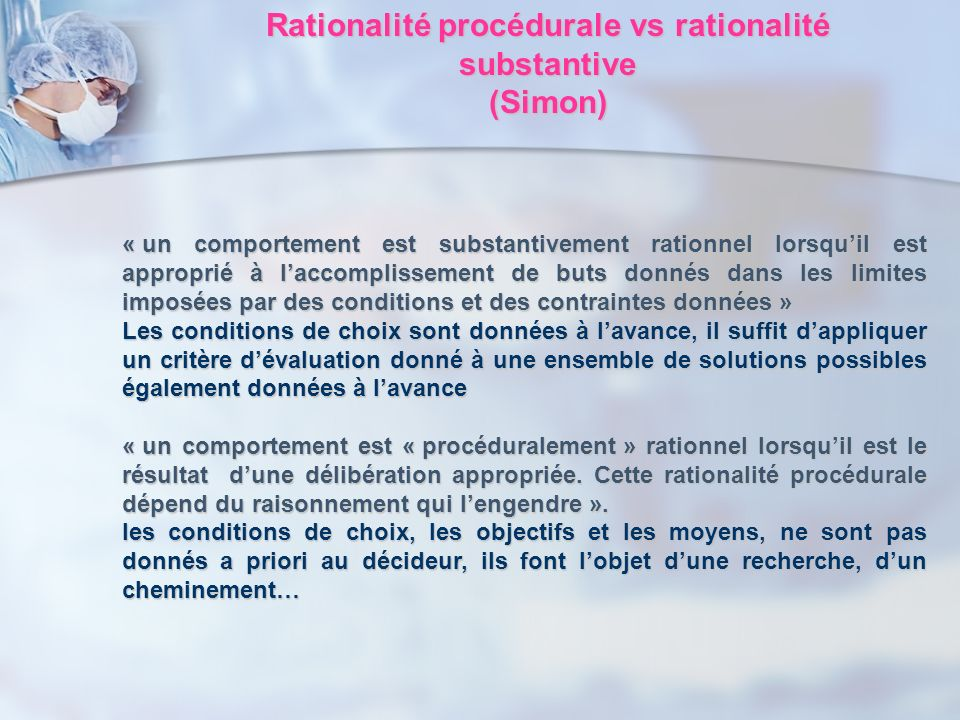 Rationalité procédurale vs rationalité substantive