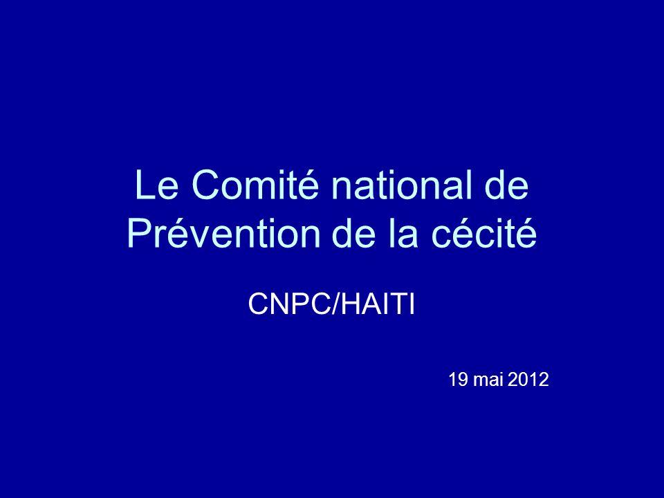 Le Comité national de Prévention de la cécité