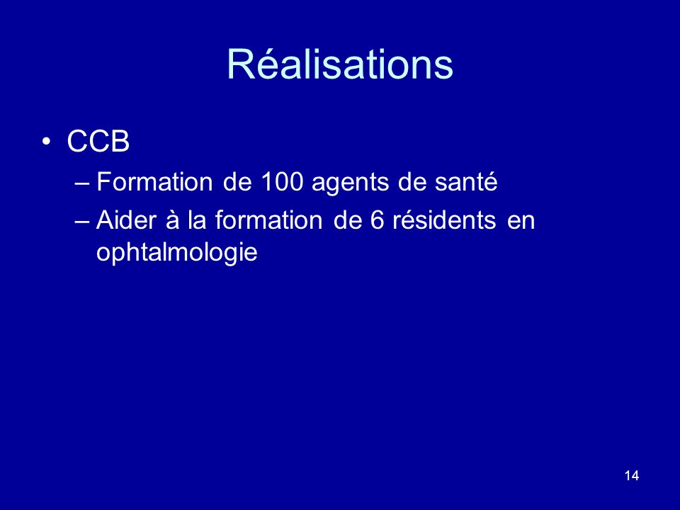 Réalisations CCB CCB Formation de 100 agents de santé