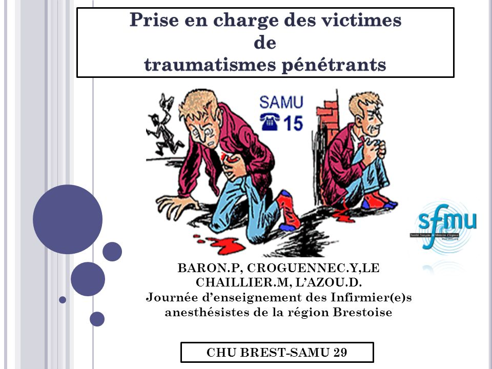 Prise en charge des victimes de traumatismes pénétrants