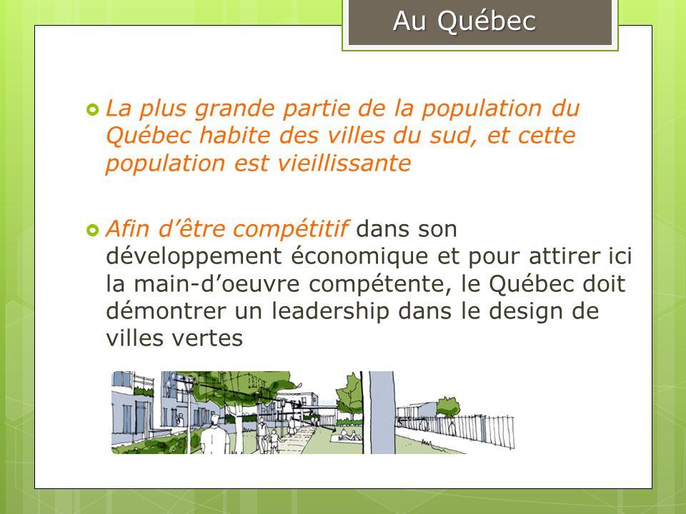 Au Québec La plus grande partie de la population du Québec habite des villes du sud, et cette population est vieillissante.