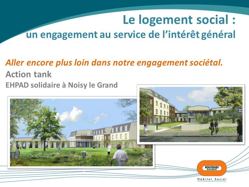 Le logement social : un engagement au service de l'intérêt général