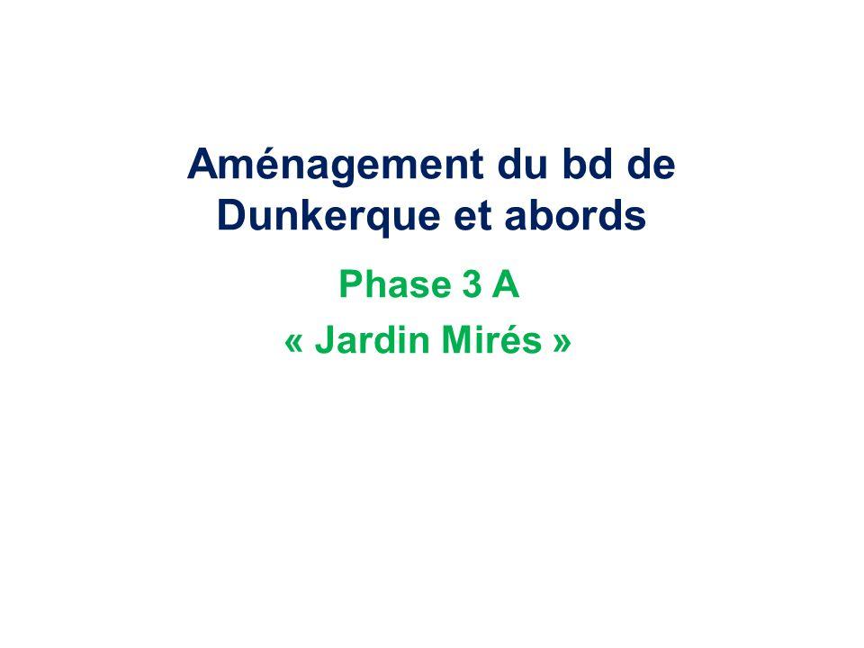 Aménagement du bd de Dunkerque et abords