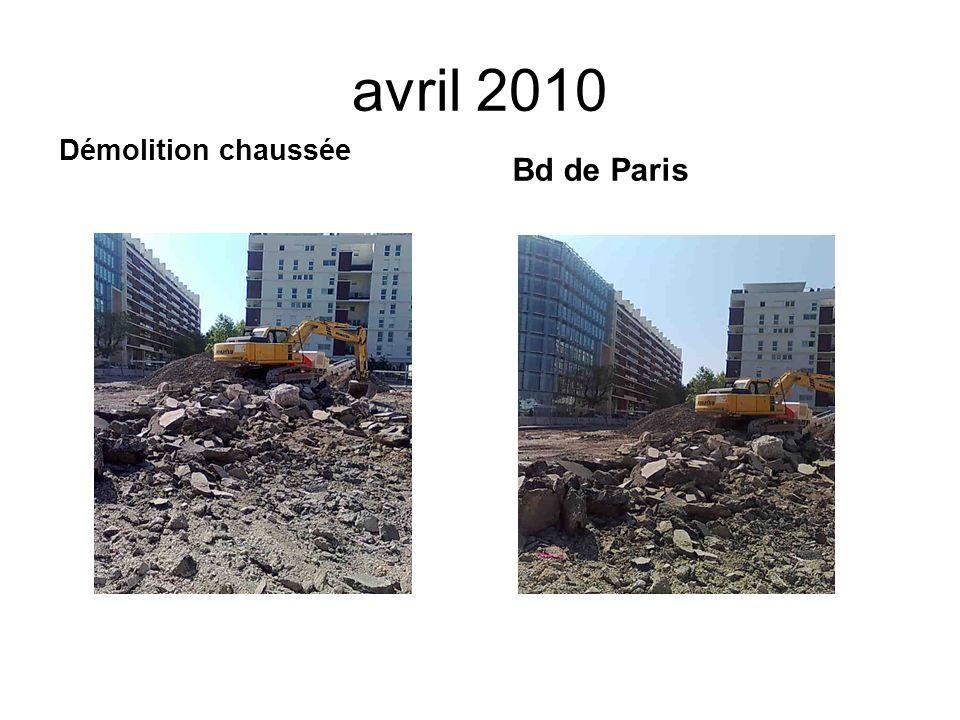 avril 2010 Bd de Paris Démolition chaussée