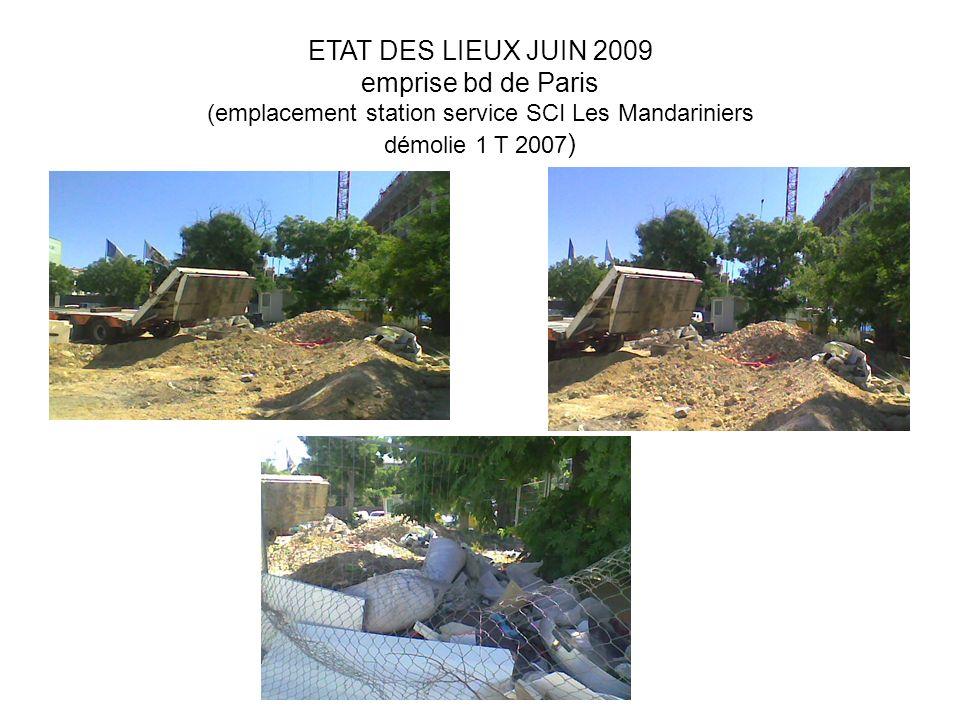 ETAT DES LIEUX JUIN 2009 emprise bd de Paris (emplacement station service SCI Les Mandariniers démolie 1 T 2007)