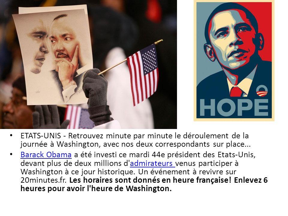 ETATS-UNIS - Retrouvez minute par minute le déroulement de la journée à Washington, avec nos deux correspondants sur place...