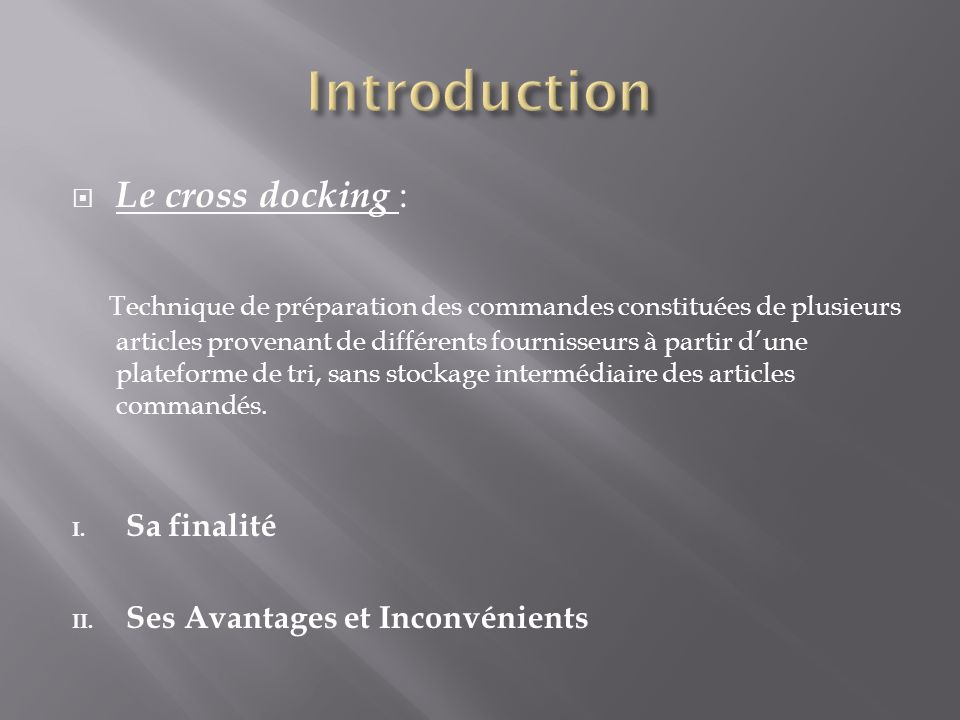 Introduction Le cross docking :